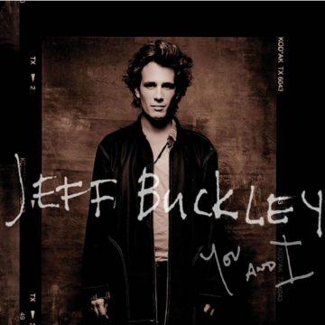 Jeff Buckley - 17 Nentor 1966 – 29 Maj 1997